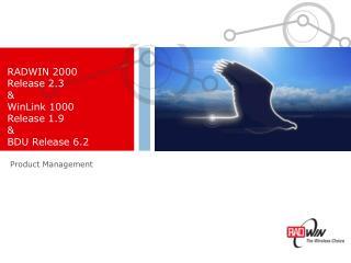 RADWIN 2000 Release 2.3 & WinLink 1000  Release 1.9 & BDU Release 6.2