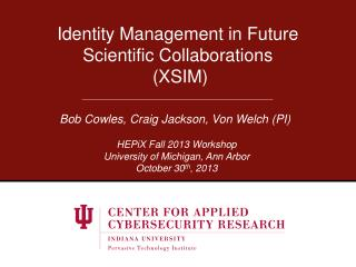 Identity Management in Future Scientific Collaborations  (XSIM)