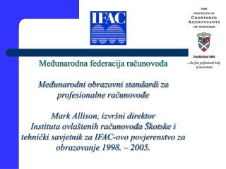 Međunarodna federacija računovođa Međunarodni obrazovni standardi za profesionalne računovođe