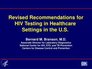 Revised Recommendations for HIV Testing in Healthcare Settings in the U.S.