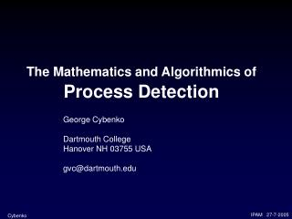 The Mathematics and Algorithmics of Process Detection