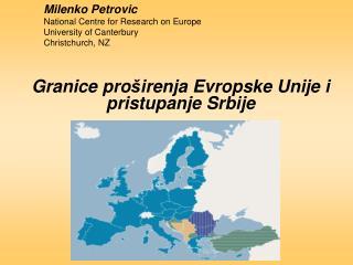 Granice pro š ir enja  Evropske Unije i pri stupanje  Srbije