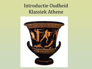 Introductie Oudheid Klassiek Athene