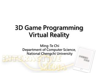 3D Game Programming Virtual Reality