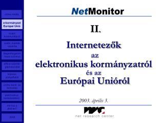 Internetezők az elektronikus kormányzatról és az Európai Unióról