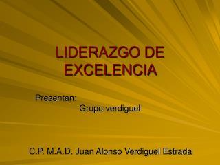 LIDERAZGO DE EXCELENCIA