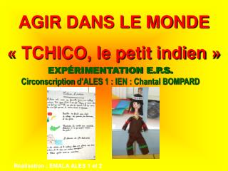 EXP�RIMENTATION E.P.S. Circonscription d�ALES  1 : IEN : Chantal BOMPARD