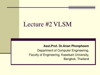Lecture #2 VLSM