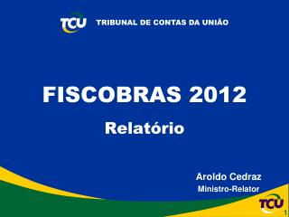 FISCOBRAS 2012 Relatório