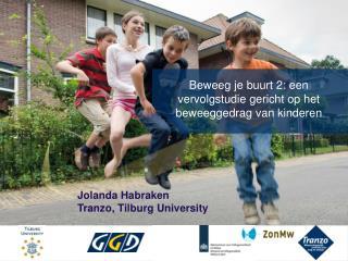 Beweeg je buurt 2: een vervolgstudie gericht op het beweeggedrag van kinderen