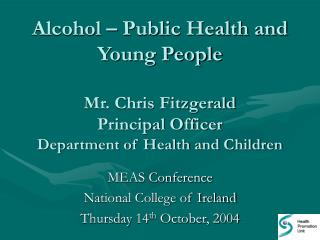 MEAS Conference National College of Ireland Thursday 14 th  October, 2004