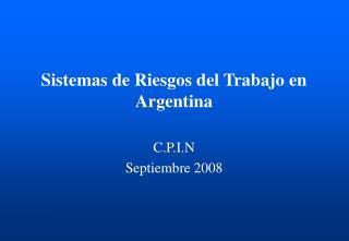 Sistemas de Riesgos del Trabajo en Argentina