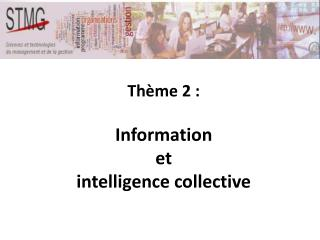 Th�me 2 :  Information  et intelligence collective