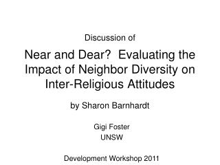 Near and Dear?  Evaluating the Impact of Neighbor Diversity on Inter-Religious Attitudes