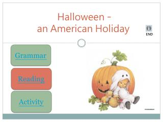 Halloween  - an American Holiday