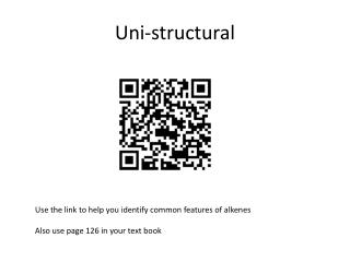 Uni -structural