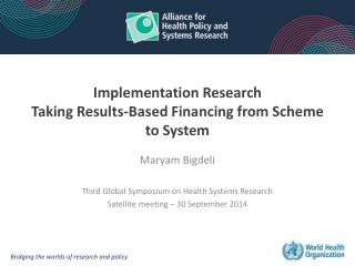 Implementation Research Taking Results-Based Financing from Scheme to System