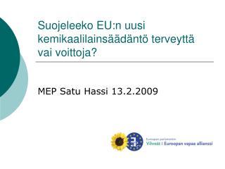 Suojeleeko EU:n uusi kemikaalilains  d nt  terveytt  vai voittoja