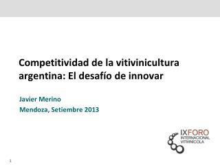 Competitividad de la vitivinicultura argentina: El desafío de innovar