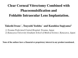 Clear Corneal Vitrectomy Combined with Phacoemulsification and