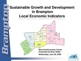 Sustainable Growth and Development  in Brampton Local Economic Indicators