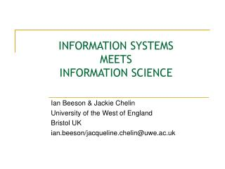 INFORMATION SYSTEMS MEETS INFORMATION SCIENCE