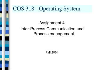 COS 318 - Operating System