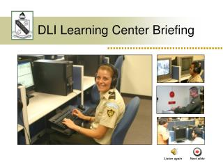 DLI Learning Center Briefing