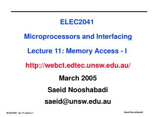 March 2005 Saeid Nooshabadi saeid@unsw.au