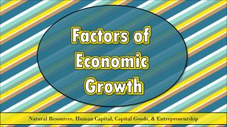 Factors of  Economic  Growth