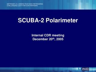 SCUBA-2 Polarimeter