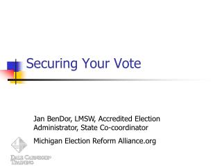 Securing Your Vote