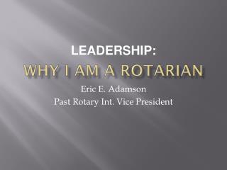 Why I am a Rotarian