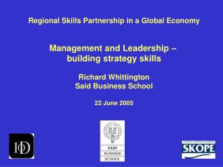 Regional Skills Partnership in a Global Economy Management and Leadership –