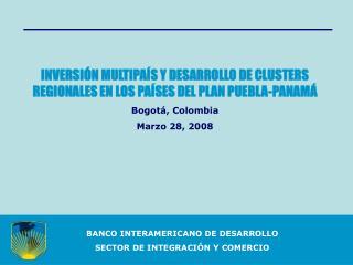 BANCO INTERAMERICANO DE DESARROLLO  SECTOR DE INTEGRACI�N Y COMERCIO