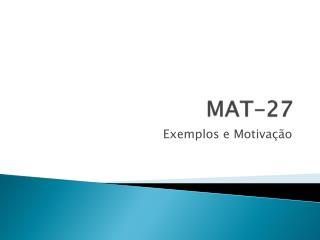 MAT-27