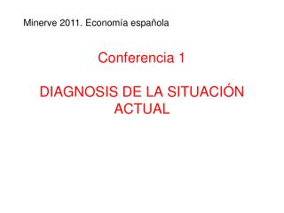 Conferencia 1 DIAGNOSIS DE LA SITUACIÓN ACTUAL