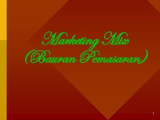 Marketing Mix (Bauran Pemasaran)