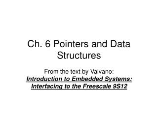 Ch. 6 Pointers and Data Structures