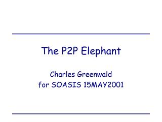 The P2P Elephant