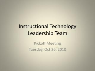 Instructional Technology Leadership Team