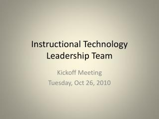 Instructional Technology Leadership Team
