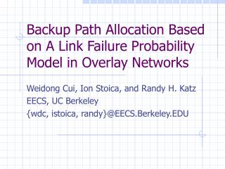 Backup Path Allocation Based on A Link Failure Probability Model in Overlay Networks