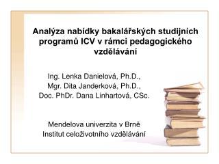 Analýza nabídky bakalářských studijních programů ICV vrámci pedagogického vzdělávání