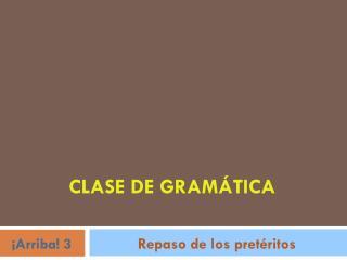 CLASE DE GRAMÁTICA