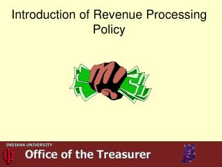 Introduction of Revenue Processing Policy