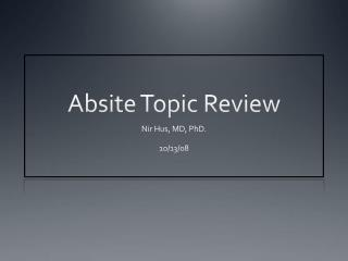 Absite  Topic Review