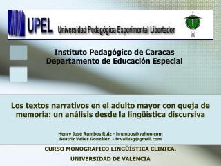 Instituto Pedag gico de Caracas Departamento de Educaci n Especial
