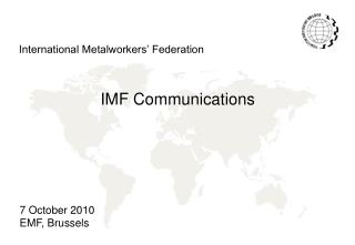 IMF Communications