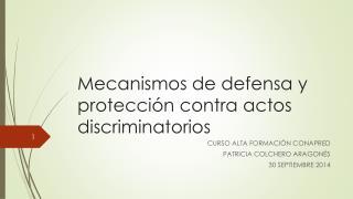 Mecanismos de defensa y protección contra actos discriminatorios